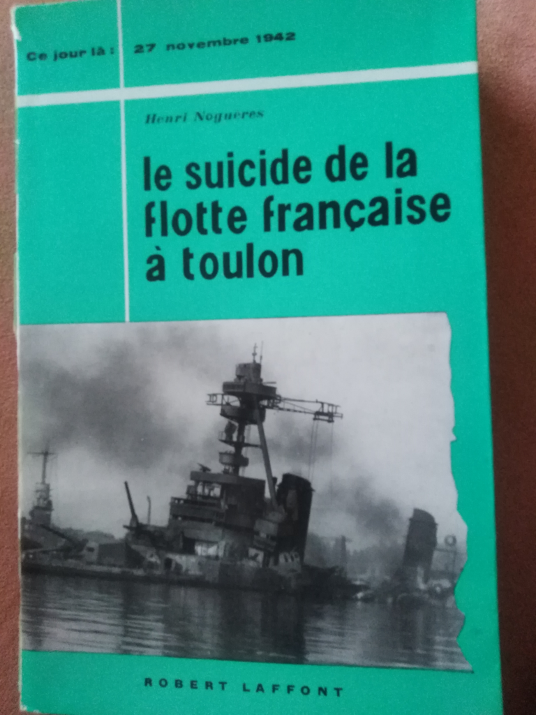 Le suicide de la flotte Francaise à Toulon